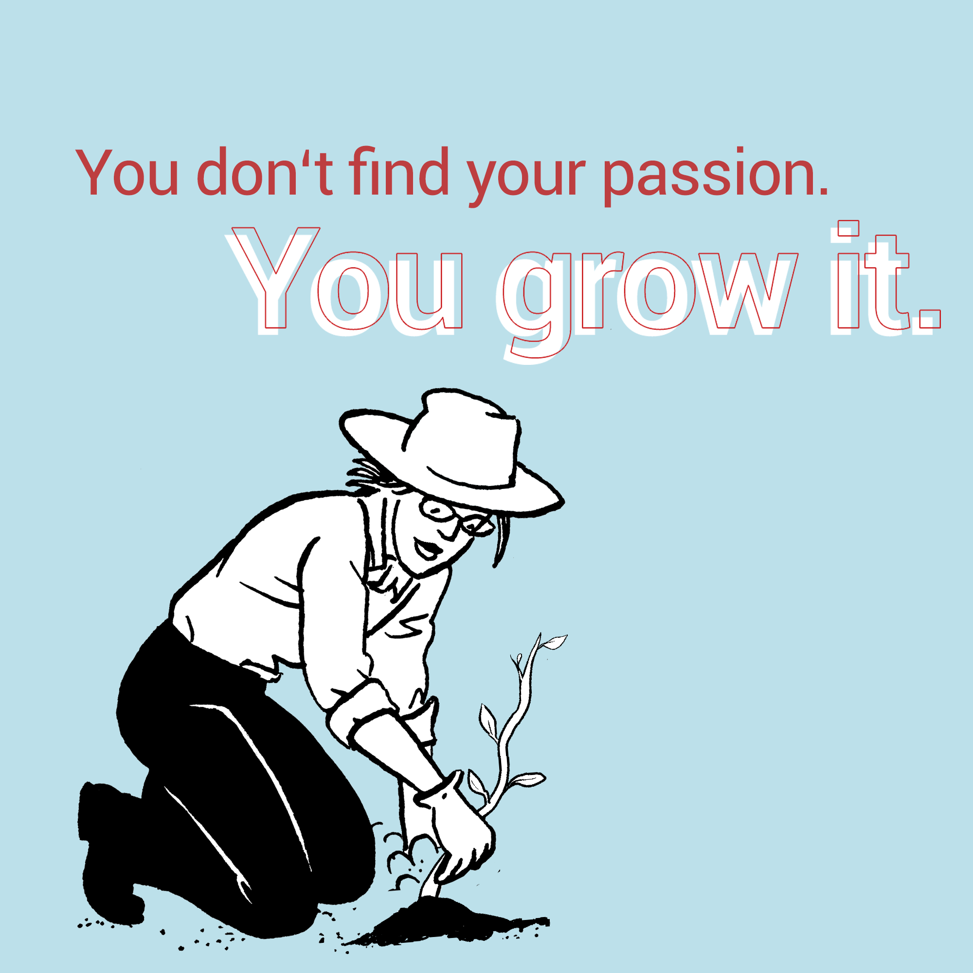 grow your passion