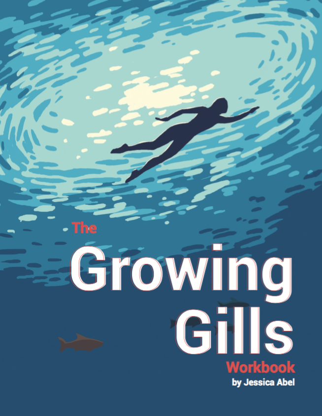Cover to the Growing Gills Workbook, a 70-page hands-on activity book for Growing Gills: How to Find Creative Focus When You're Drowning in Your Daily Life