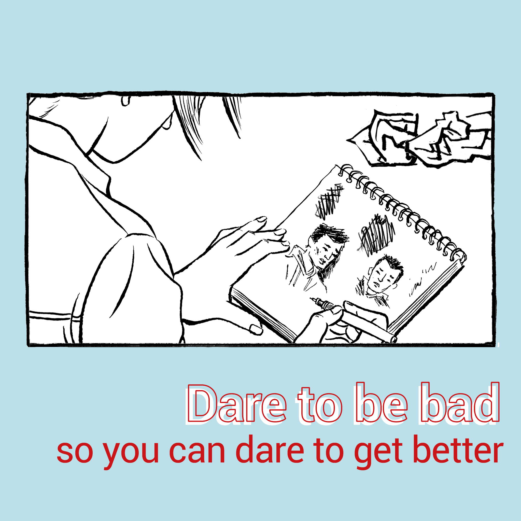 dare to be bad