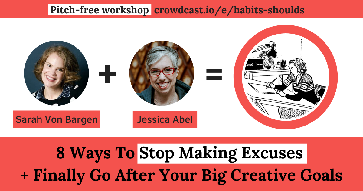 + Finally Go After Your Big Creative Goals