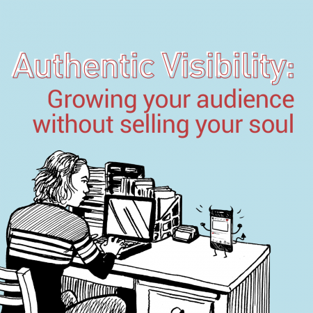 Authentic Visibility growing audience